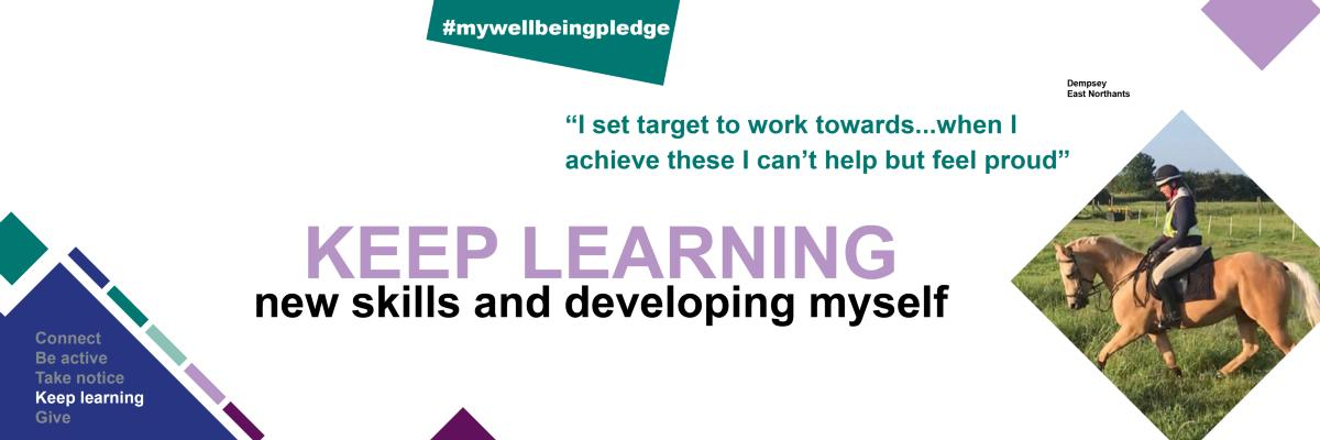 Week 5 of 5 Ways to Wellbeing campaign -  Keep Learning