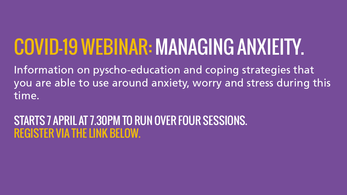 Covid -19 webinar information, information on psycho-education, coping strategies, can find link to webinar in the website content