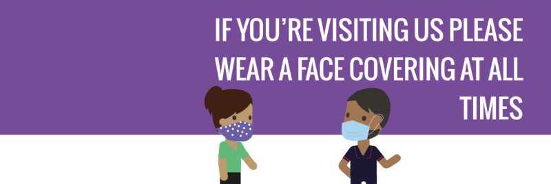 Two cartoons wearing a face covering and face mask with text please wear a face covering when visiting an NHFT site