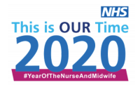 NHS This is our time 2020 #YearOfTheNurseAndMidwife